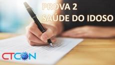 PROVA 2 - SAÚDE DO IDOSO
