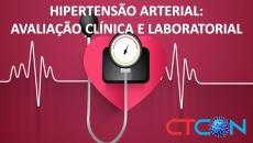 HIPERTENSÃO ARTERIAL: AVALIAÇÃO CLÍNICA E LABORATORIAL