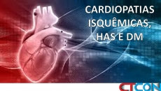 Cardiopatias isquêmicas, HAS e DM